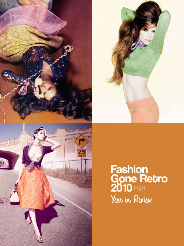 Year in Review | Fashion Gone Retro 2010