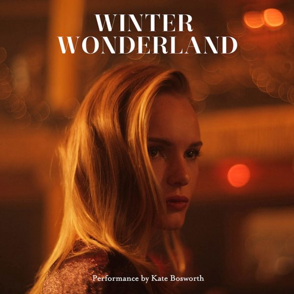 "Kate Bosworth Sings in Topshop's ""Winter Wonderland"" Film"