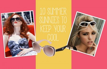 10 Summer Eyewear Styles to Rock