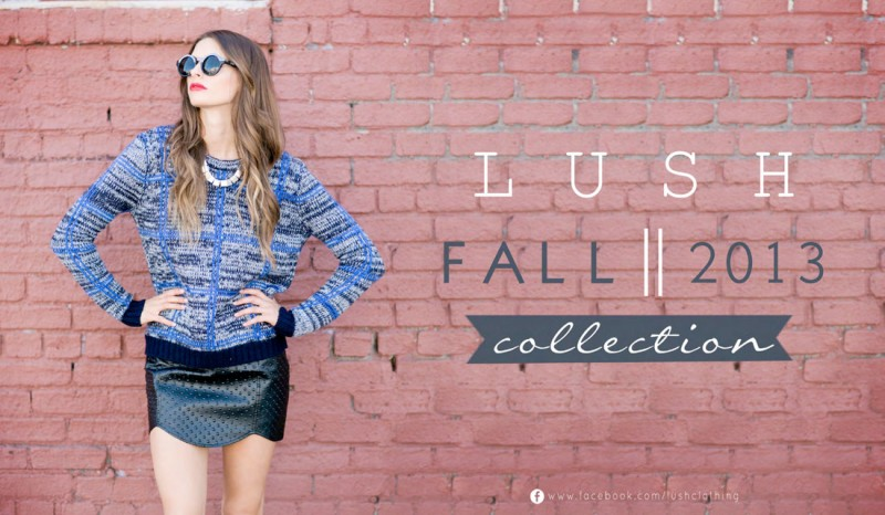 lush collection fall1 800x466 LUSH Clothing F/W 2013 Collection
