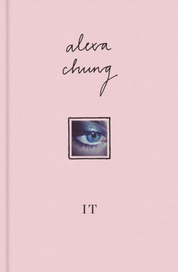 "Alexa Chung's Debut Book, ""It"""