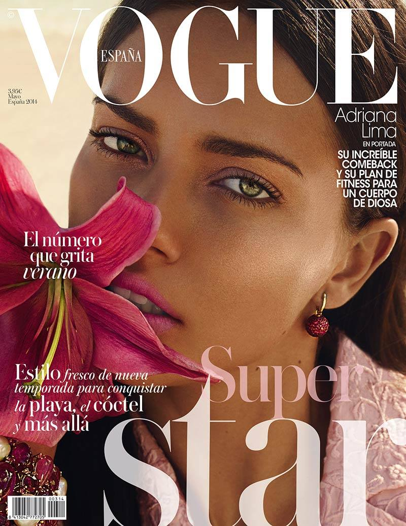 BLUSH TWICE: Adriana on Vogue Spain's May 2014 cover. Which one do you prefer?
