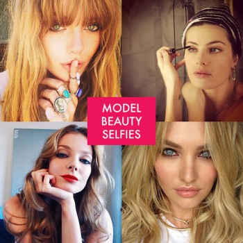 Pretty Faces: 15 Model Beauty Selfies