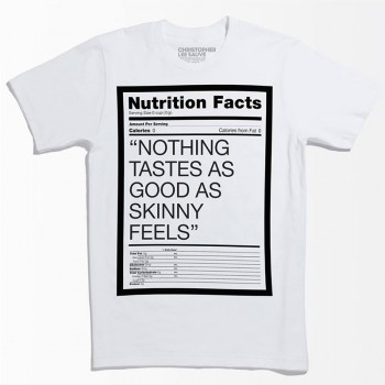 shirt-nothing-tastes-skinny-feels