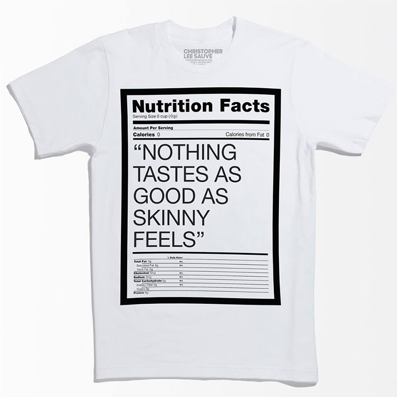 shirt nothing tastes skinny feels Controversial Kate Moss Tee Pulled From Shelves