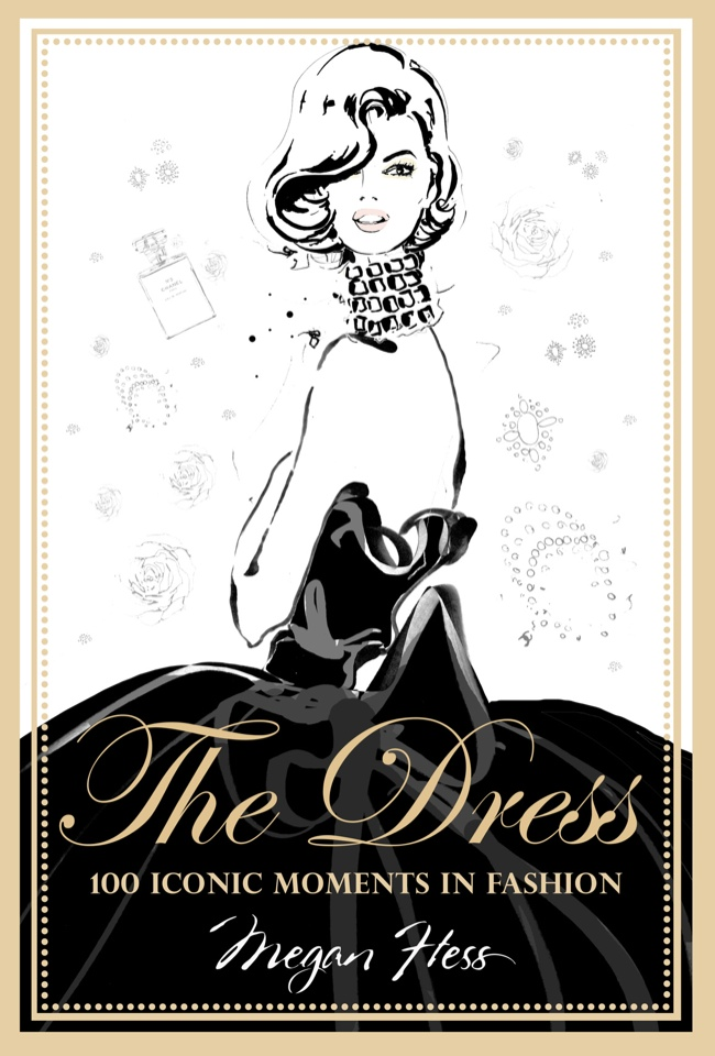 """The Fashion Book Cover : Illustrator megan hess """"the dress captures iconic looks"""