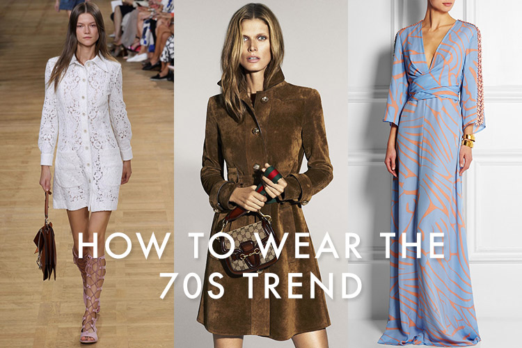 1970s fashion how to wear the 70s trend