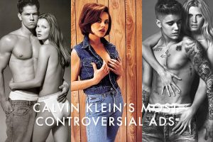 Calvin Klein's Most Controversial Campaigns Through the Years