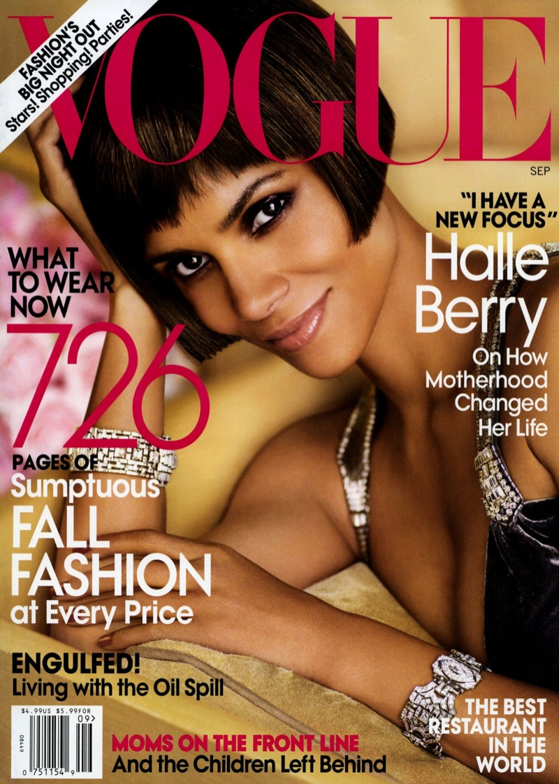 Halle Berry landed the September 2010 cover of Vogue. The Oscar-winning actress has appeared on two covers.