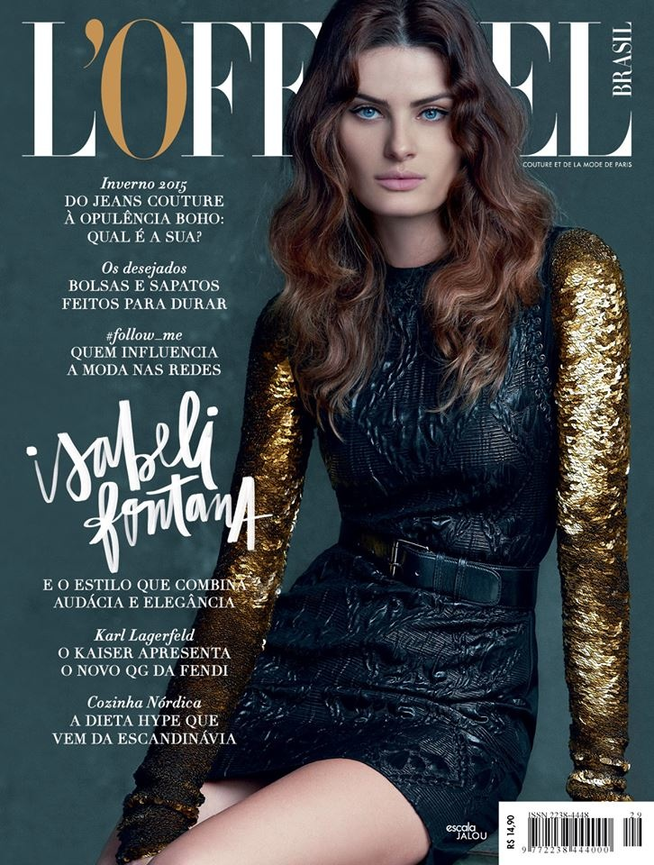 Isabeli also landed the March 2015 cover of L'Officiel Brazil.