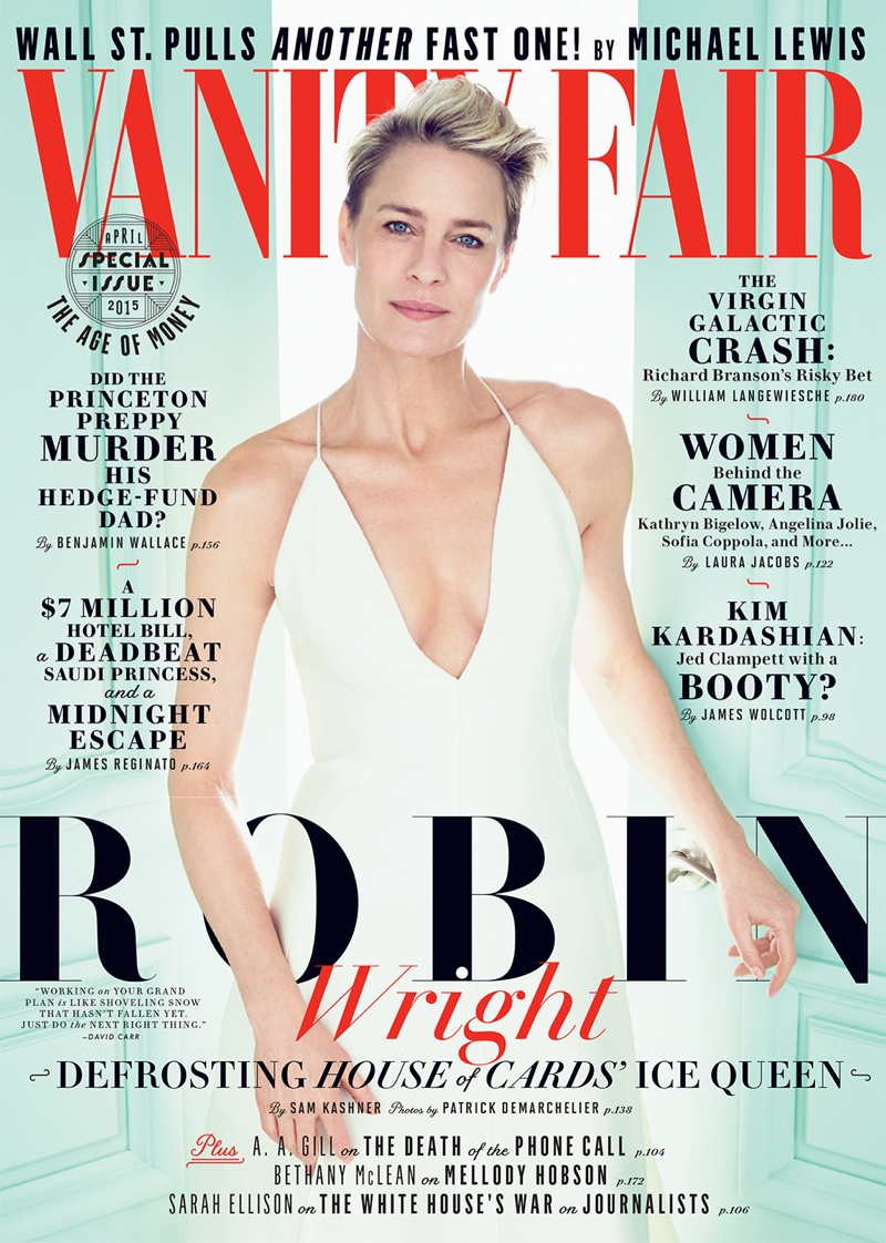 Actress Robin Wright graces the April 2015 cover of Vanity Fair
