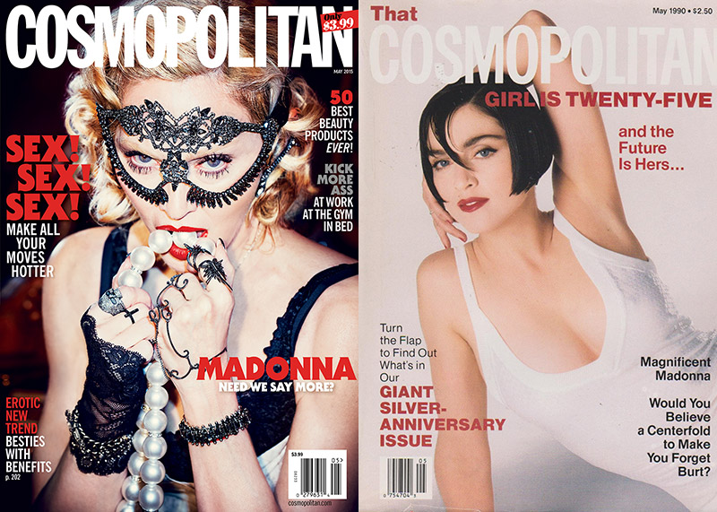 Madonna on Cosmopolitan's May 2015 issue (L) and on Cosmopolitan's May 1990 cover (R)