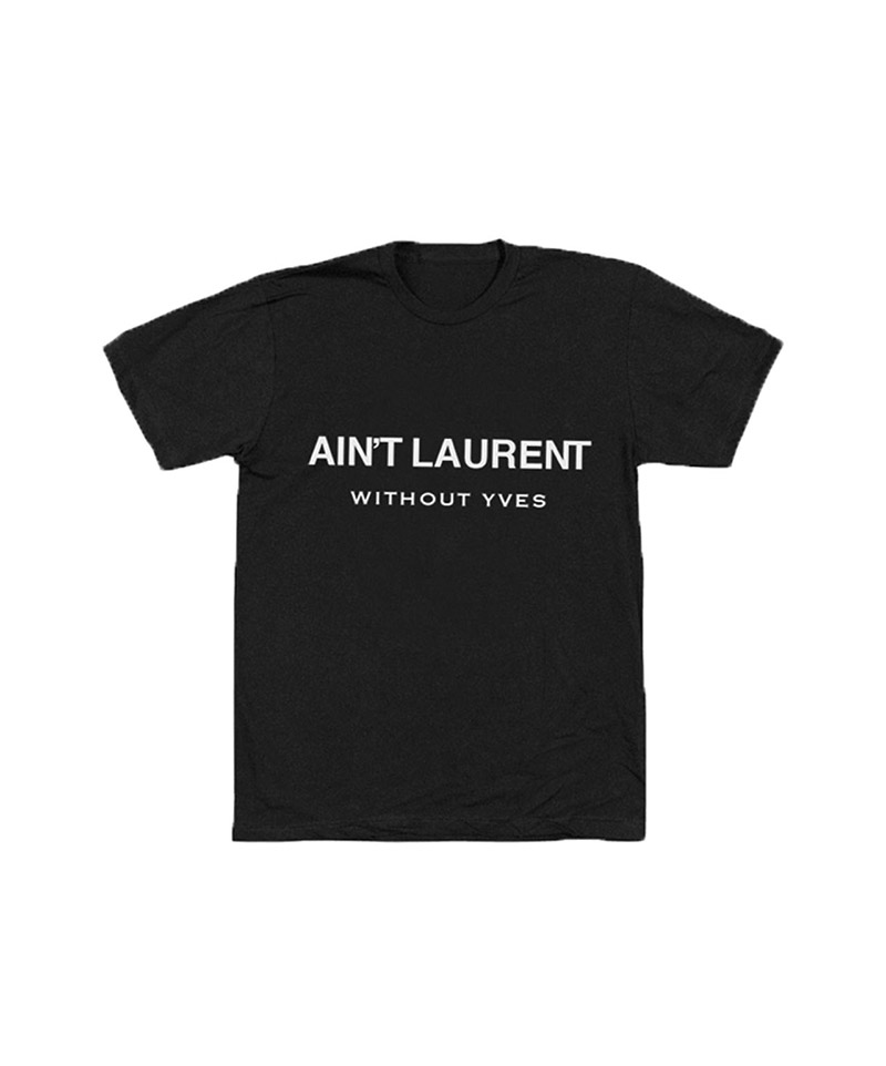 What About Yves Sued for Saint Laurent Parody Shirt