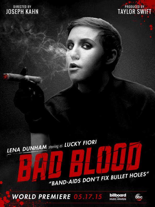 Lena Dunham on 'Bad Blood' music video poster