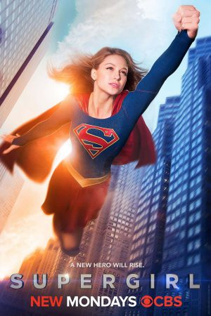 'Supergirl' Takes Flight in New Poster