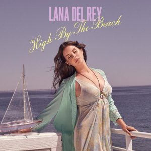 Lana Del Rey Gets Dreamy on 'High By the Beach' Cover