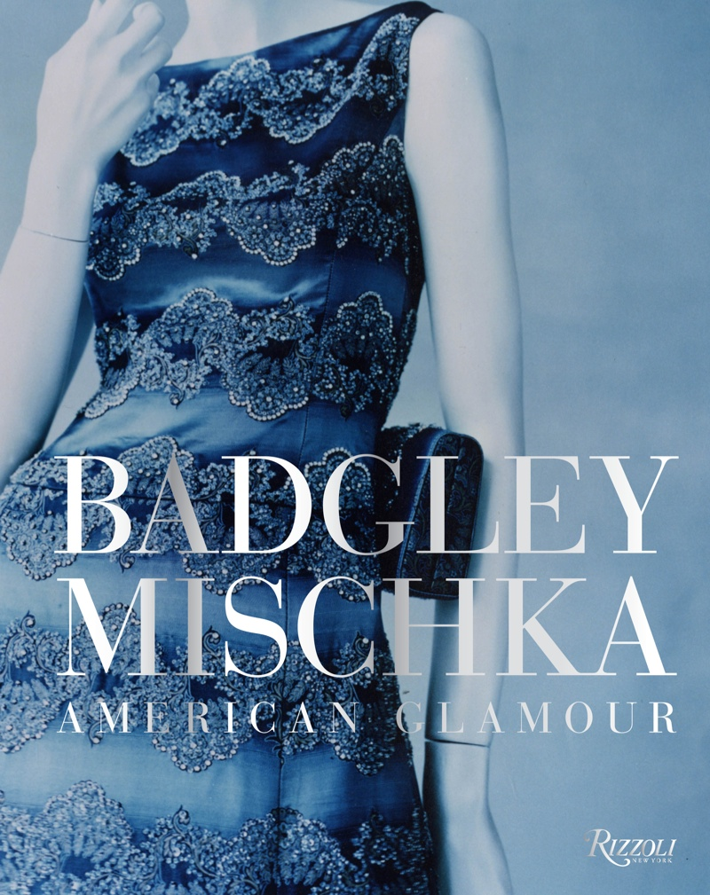 Badgley Mischka: American Glamour book cover