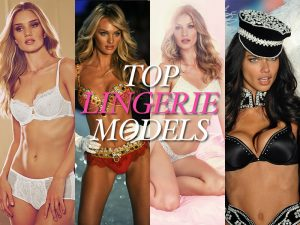 Beyond Sexy: 9 of the Hottest Lingerie Models