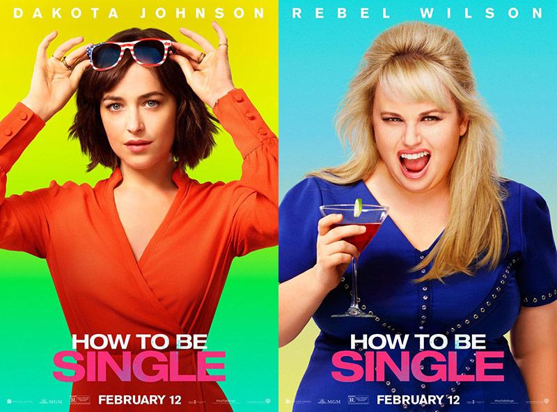 How to be single movie posters dakota johnson rebel wilson how to be single movie ccuart Choice Image