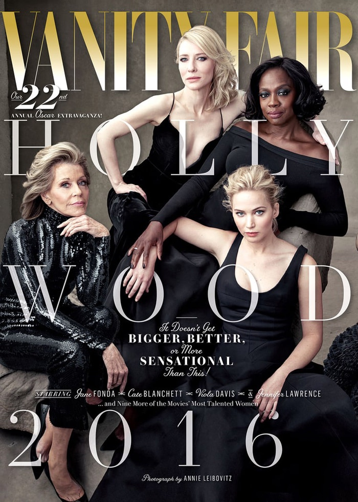 Jane Fonda, Cate Blanchett, Viola Davis and Jennifer Lawrence on Vanity Fair 2016 Hollywood Issue cover. Photo: Annie Leibovitz