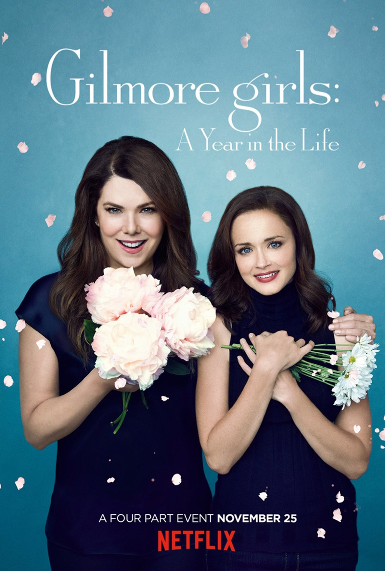 Spring - Lauren Graham and Alexis Bledel on 'Gilmore Girls: A Year in the Life' poster
