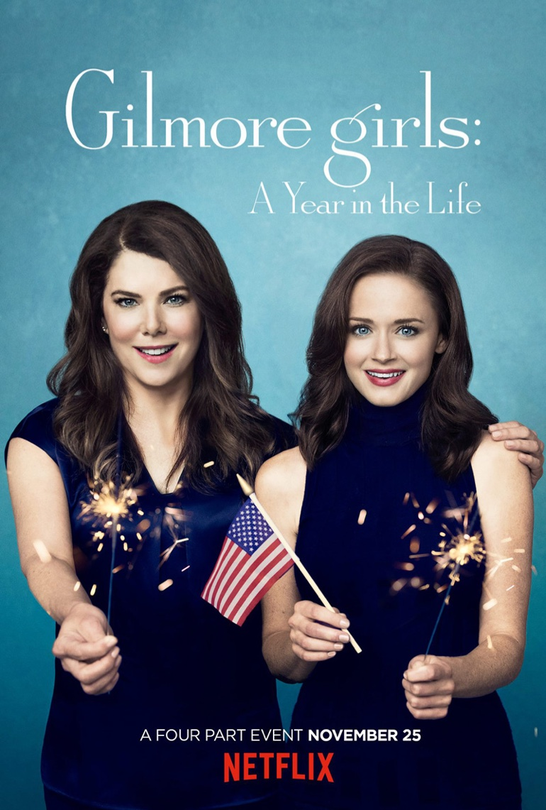 Summer - Lauren Graham and Alexis Bledel on 'Gilmore Girls: A Year in the Life' poster