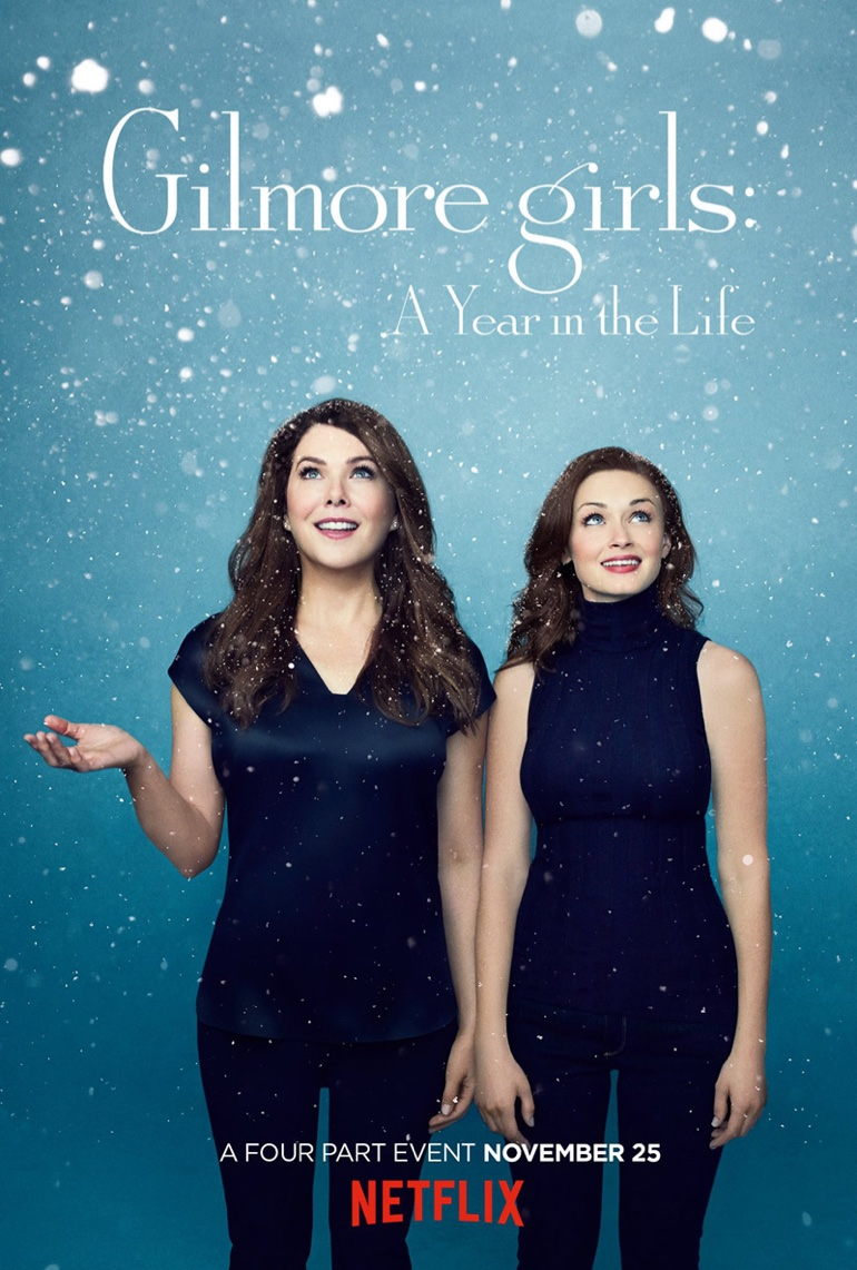 Winter - Lauren Graham and Alexis Bledel on 'Gilmore Girls: A Year in the Life' poster