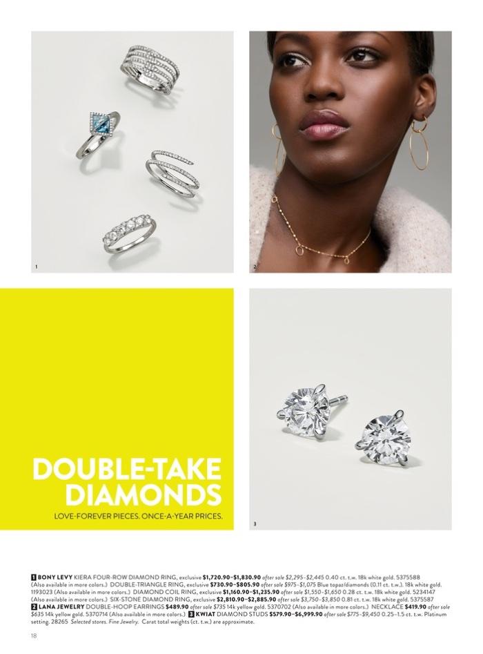 1. Bony Levy Kiera Four-Row Diamond Ring $1,720.90-$1,830.90 (on sale), Double-Triangle Ring $730.90-$805.90 (on sale), Diamond Coil Ring $1,160.90-$1,235.90 (on sale) and Six-Stone Diamond Ring $2,810.90-$2,885.90 (on sale) 2. Lana Jewelry Double-Hoop Earrings $489.90 (on sale) and Necklace $419.90 (on sale) 3. Kwiat Diamond Studs $579.90-$6,999.90 (on sale)