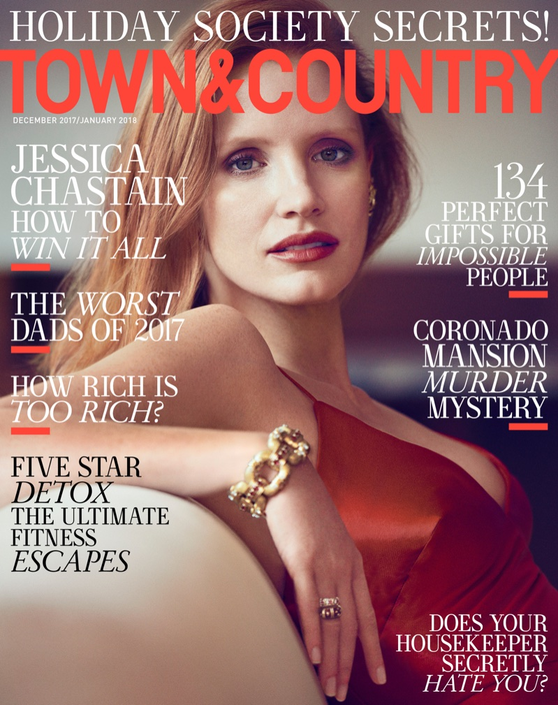 Jessica Chastain on Town & Country December/January 2017.18 Cover