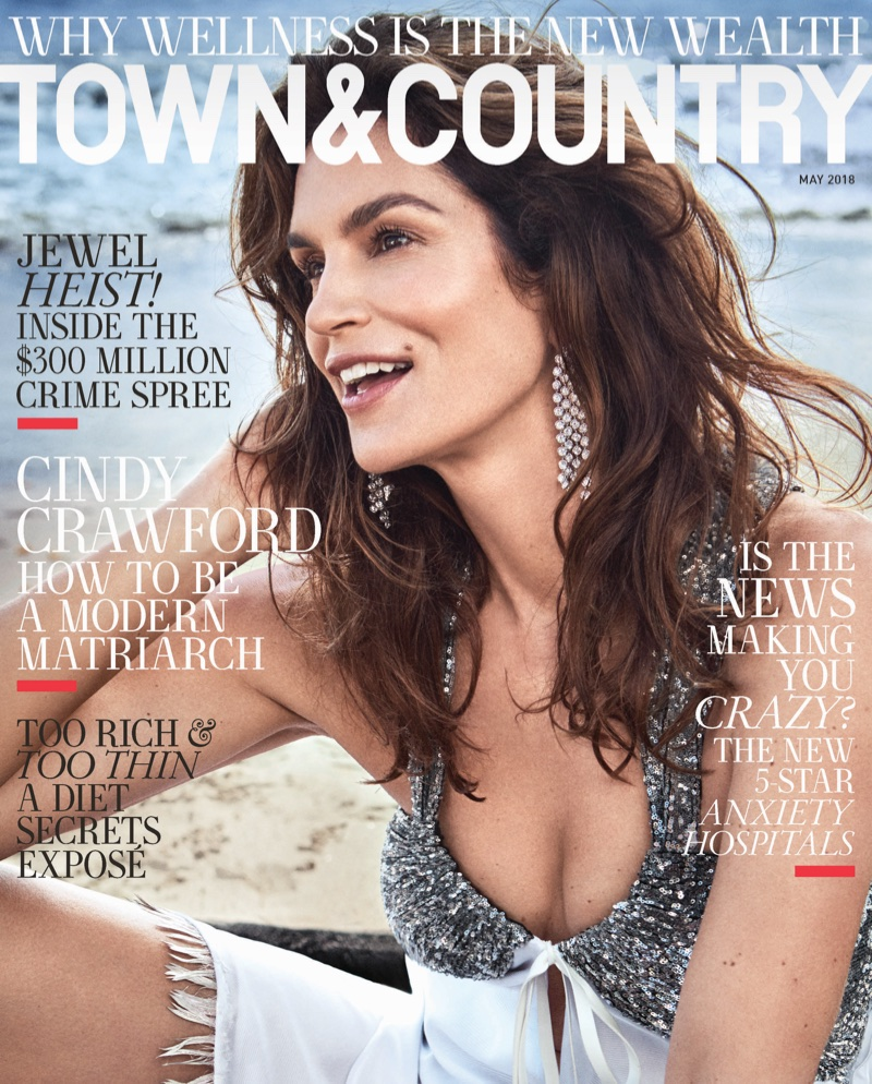 Wearing Louis Vuitton, Cindy Crawford appears on Town & Country's May 2018 subscribers cover