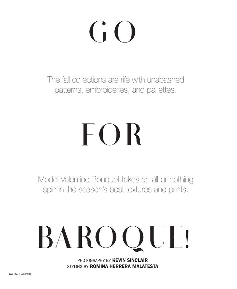 Valentine Bouquet Wears Baroque Styles for Bal Harbour Magazine